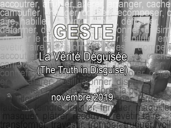 GESTE PARIS - The Truth in Disguise
