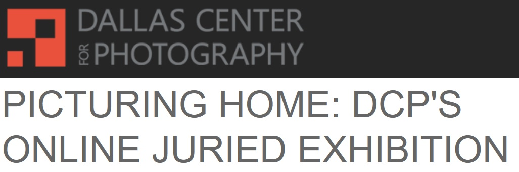 Picturing Home: Dallas Center for Photography Exhibition